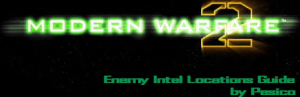Modern Warfare 2 Enemy Intel Guide by Pesico